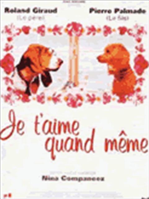 _0009_je_taime_quand_meme